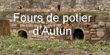 Projet fours de potier d'Autun