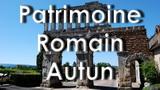 Patrimoine romain d'Autun