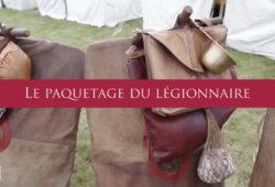 Le paquetage du légionnaire romain